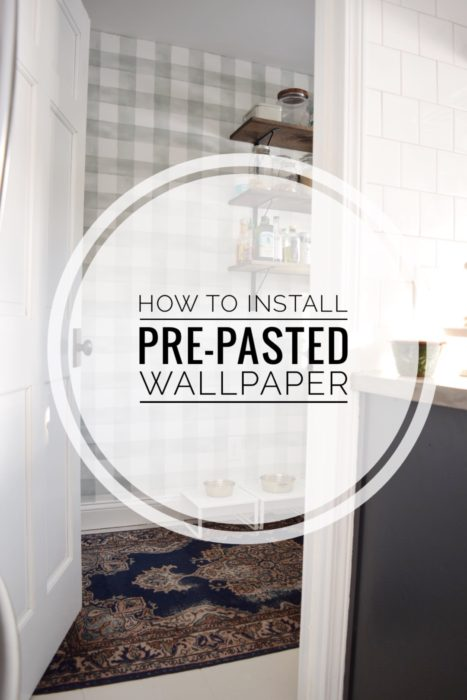 How To Install Pre Pasted Wallpaper The Adored Abode